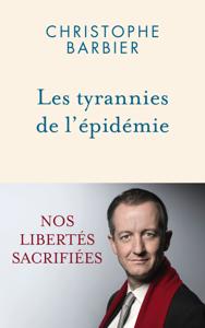 Les tyrannies de l'épidémie Couverture de livre