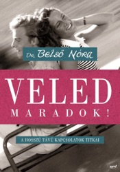 Download and Read Online Veled maradok!