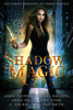 Aimee Easterling, Pippa DaCosta, Annie Bellet, Jenn Stark, C. Gockel & Dale Ivan Smith - Shadow Magic  artwork