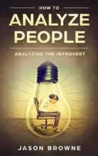 How To Analyze People Analyzing The Introvert