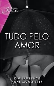 Tudo pelo amor Book Cover
