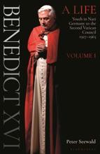 Benedict XVI: A Life Volume One