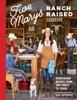Five Marys Ranch Raised Cookbook