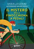 Download and Read Online Il mistero della finocchiona a pedali