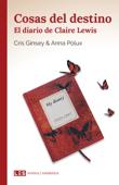 Cosas del destino (I): El diario de Claire Lewis Book Cover