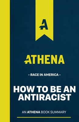 How To Be An Antiracist Insights