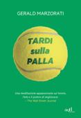 Tardi sulla palla Book Cover