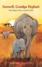 Farewell, Grandpa Elephant