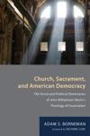 Church Sacrament And American Democracy