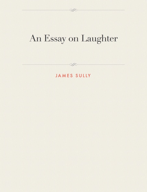 An Essay On Laughter By James Sully On Apple Books