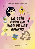 La guía para la vida de las amikas