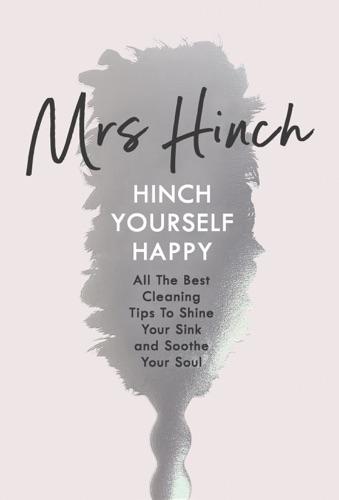 Mrs Hinch - Hinch Yourself Happy