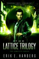 Erik E. Hanberg - The Lattice Trilogy artwork