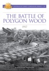 The Battle Of Polygon Wood 1917