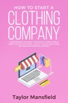 How To Start A Clothing Company Learn Branding Business Outsourcing Graphic Design Fabric Fashion Line Apparel Shopify Fashion Social Media And Instagram Marketing Strategy