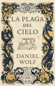 La plaga del cielo (Saga de los Fleury 4) Book Cover