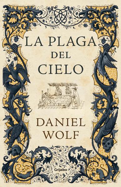 La plaga del cielo (Saga de los Fleury 4) by Daniel Wolf