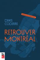 Denis Coderre - Retrouver Montréal artwork