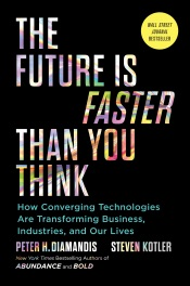 The Future Is Faster Than You Think
