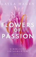 Layla Hagen - Flowers of Passion – Sinnliche Lotusblüten artwork