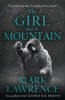 Mark Lawrence - The Girl and the Mountain artwork