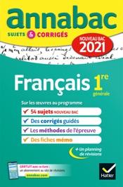 Annales du bac Annabac 2021 Français 1re générale
