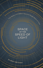 Space at the Speed of Light