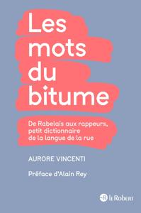 Les mots du bitume - Petit dictionnaire de la langue de la rue La couverture du livre martien