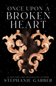 Download and Read Online Once Upon a Broken Heart