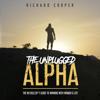 Richard Cooper - The Unplugged Alpha artwork