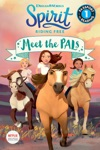 Spirit Riding Free Meet The PALs