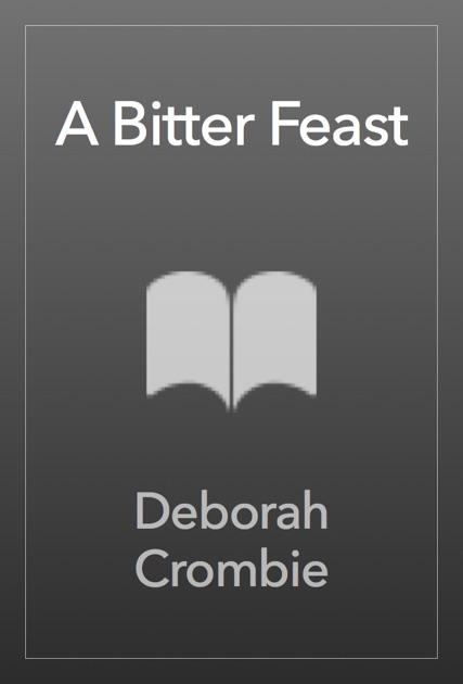 A Bitter Feast By Deborah Crombie On Apple Books