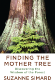 Finding the Mother Tree Book Cover
