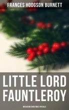 Little Lord Fauntleroy (Musaicum Christmas Specials)