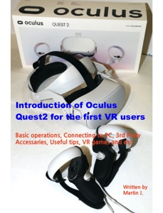 Introduction of Oculus Quest2 for the first VR users Book Cover