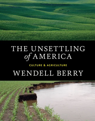 The Unsettling of America