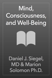 Mind Consciousness And Well Being