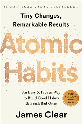 James Clear - Atomic Habits book