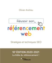 Réussir son référencement web - Edition 2020-2021