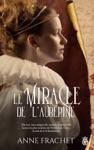 Le Miracle De LAubpine
