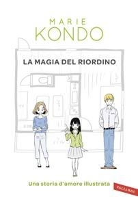 La magia del riordino da Marie Kondo