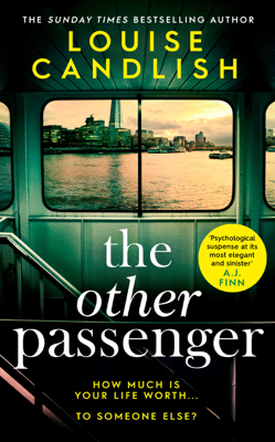 Louise Candlish - The Other Passenger book