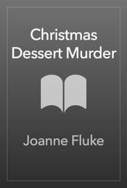 Christmas Dessert Murder PDF Download