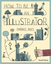 How to be an Illustrator, Second Edition