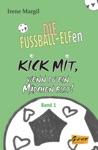 Kick Mit Wenn Du Ein Mdchen Bist - Band 1