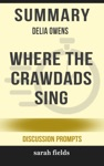 Summary Of Where The Crawdads Sing Delia Owens Discussion Prompts
