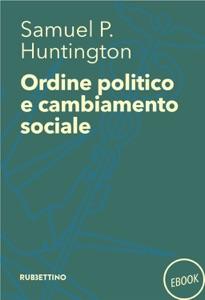 Ordine politico e cambiamento sociale Book Cover