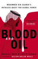 Bradley Hope & Justin Scheck - Blood and Oil artwork