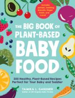 Tamika L. Gardner - The Big Book of Plant-Based Baby Food artwork
