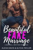 Beautiful Fake Marriage
